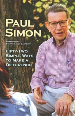 52 Simple Ways to Make a Difference  -     By: Paul Simon