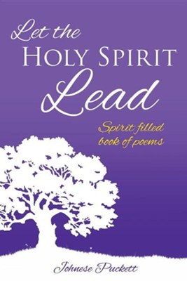 Let the Holy Spirit Lead  -     By: Johnese Puckett