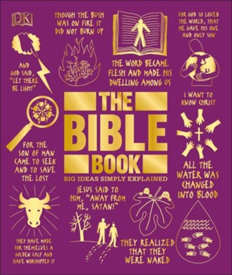 The Bible Book: Big Ideas Simply Explained  -     By: DK