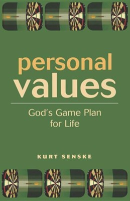 Personal Values: God's Game Plan for Life  -     By: Kurt Senske