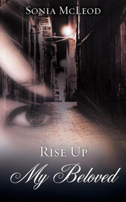Rise Up My Beloved  -     By: Sonia Gwen Crane