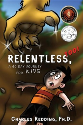 Relentless, Too!  -     By: Charles Redding