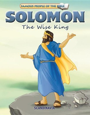 Solomon the Wise King  -     By: Joy Melissa Jensen     Illustrated By: Simi Lu