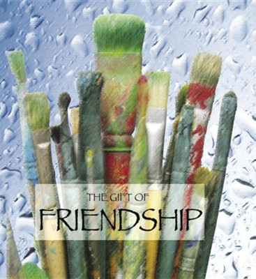 The Gift of Friendship (Quotes)  -     By: Ben Alex