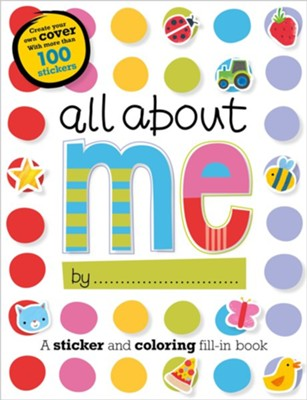 All about Me  -     By: Elanor Best     Illustrated By: Charly Lane
