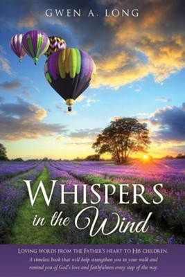 Whispers in the Wind  -     By: Gwen A. Long