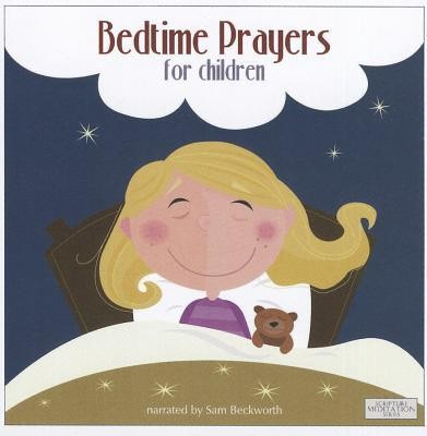 Bedtime Prayers for Children  -     By: Sam Beckworth