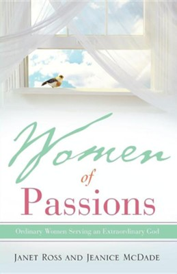 Women of Passions  -     By: Janet Ross, Jeanice McDade