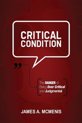 Critical Condition  -     By: James A. McMenis