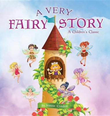 A Very Fairy Story  -     By: Jeanne Condon
