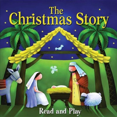 The Christmas Story  -     By: Juliet David
