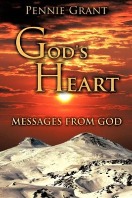 God's Heart  -     By: Pennie Grant