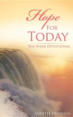 Hope for Today  -     By: Annette Herndon