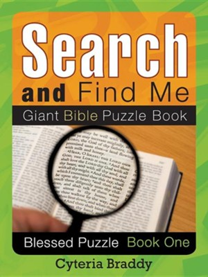 Search and Find Me Giant Bible Puzzle Book  -     By: Cyteria Braddy