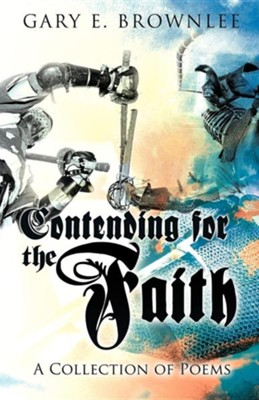 Contending for the Faith  -     By: Gary E. Brownlee