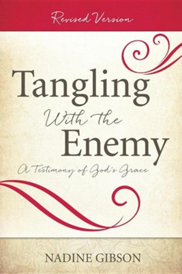 Tangling with the Enemy  -     By: Nadine Gibson