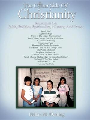 The Other Side of Christianity  -     By: Dallas M. Darling
