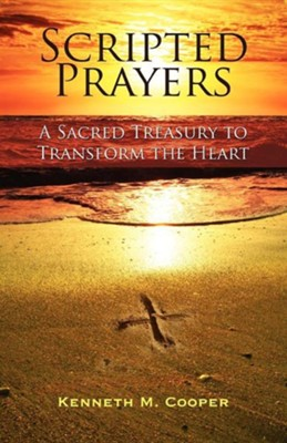 Scripted Prayers  -     By: Kenneth M. Cooper