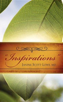 Inspirations  -     By: Janine Scott-Lowe