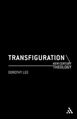 Transfiguration  -     By: Dorothy Lee
