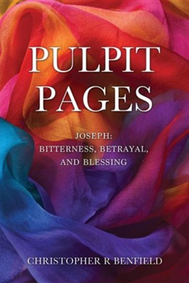 Pulpit Pages  -     By: Christopher R. Benfield