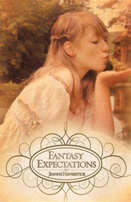 Fantasy Expectations  -     By: Jeanne Haverstick