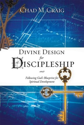 Divine Design for Discipleship  -     By: Chad M. Craig