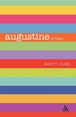 Augustine  -     By: Mary T. Clark