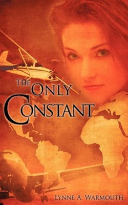 The Only Constant  -     By: Lynne A. Warmouth