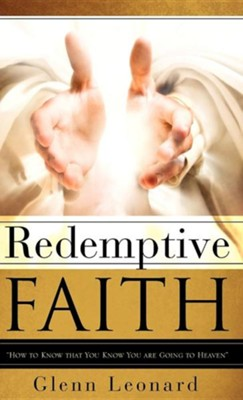 Redemptive Faith  -     By: Glenn Leonard