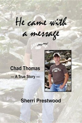 He Came with a Message  -     By: Sherri Prestwood