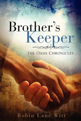 Brother's Keeper  -     By: Robin Lane Witt