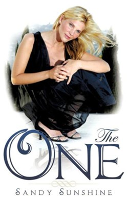 The One  -     By: Sandy Sunshine