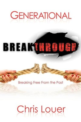 Generational Breakthrough  -     By: Chris Louer