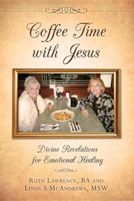 Coffee Time with Jesus  -     By: Ruth Lawrence, Linda S. McAndrews