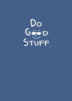 Do Good Stuff: Journal  -     By: Joel Comm