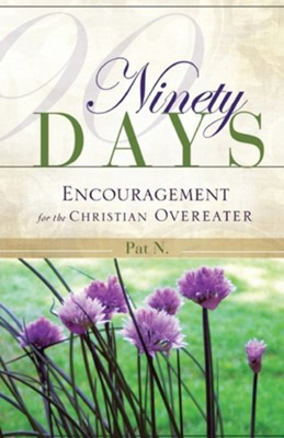 Ninety Days  -     By: Patricia D. Nordstrom