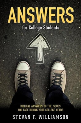 Answers for College Students  -     By: Stevan F. Williamson