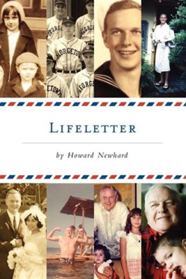 Lifeletter  -     By: Howard Newhard