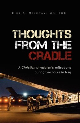 Thoughts from the Cradle  -     By: Kirk A. Mihoan