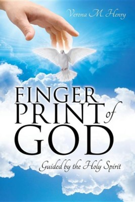 The Finger Print of God  -     By: Verona M. Henry