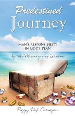 Predestined Journey  -     By: Peggy Hof-Corrigan