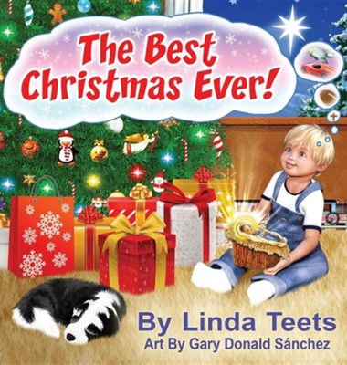 The Best Christmas Ever  -     By: Linda Teets