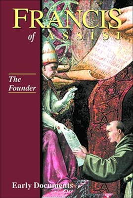 Francis of Assisi: The Founder - Volume 2   -     By: Francis of Assisi