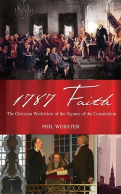 1787 Faith  -     By: Phil Webster