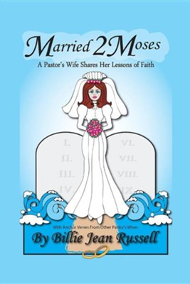 Married 2 Moses  -     By: Billie Jean Russell