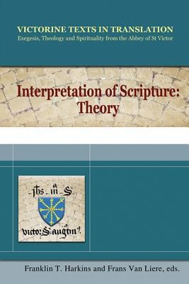 Interpretation of Scripture: Theory   -     Edited By: Franklin T. Harkins, Frans van Liere     By: Edited by Franklin T. Harkins & Frans van Liere