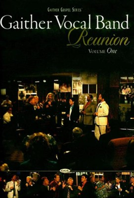 Gaither Vocal Band Reunion, Volume One DVD   -     By: Gaither Vocal Band