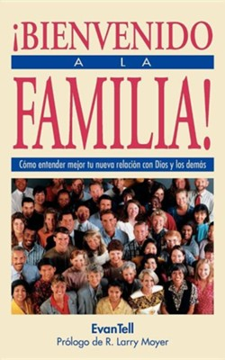 &#161Bienvenido a la Familia! / Welcome to the Family - Spanish Ed.  -     By: Evantell