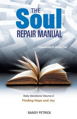 The Soul Repair Manual  -     By: Randy Petrick